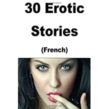 30 Erotic Stories (French)