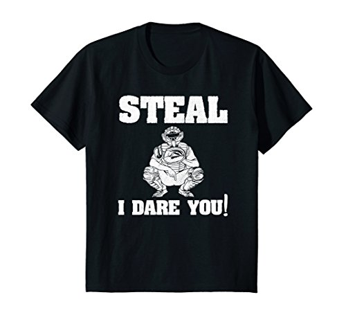 Kids Baseball Catcher Gift Funny Youth T Shirt Steal I Dare You!