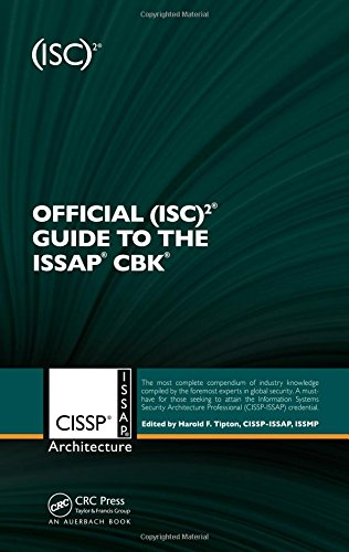 Official (ISC) 2® Guide to the ISSAP® CBK ((ISC) 2 Press)