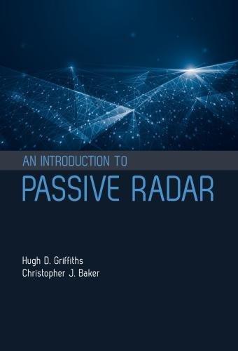 An Introduction to Passive Radar (Artech House (Artech House Radar)