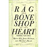 The Rag and Bone Shop of the Heart : A Poetry Anthology, James Hillman, Robert W. Bly, 0060167440