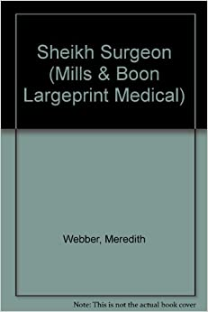 Book Sheikh Surgeon (Mills and Boon Largeprint Medical)