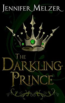 The Darkling Prince (Into the Green) (English Edition) de [Melzer, Jennifer]