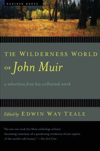 the-wilderness-world-of-john-muir
