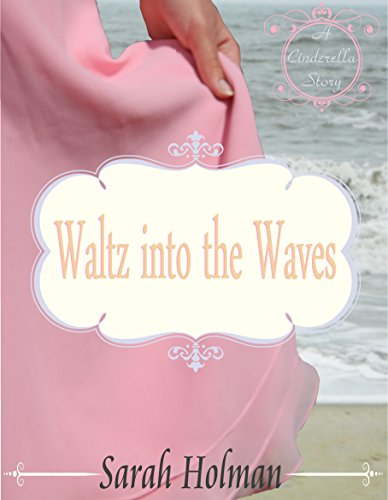 Waltz into the Waves: A Cinderella Story