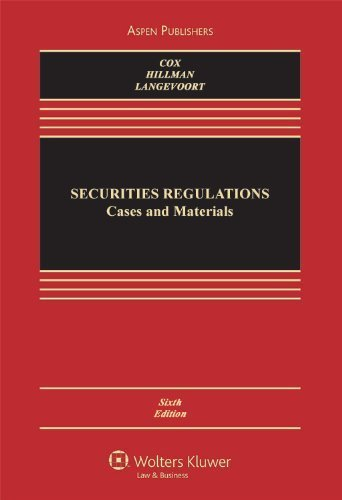 Securities Regulation: Cases and Materials 6th Edition( Hardcover ) by Cox, James D.; Hillman, Professor Robert W.; Lang