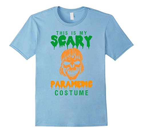 This Is My Scary Paramedic Costume Halloween T-Shirt - Male Medium - Baby (Baby Paramedic Costume)