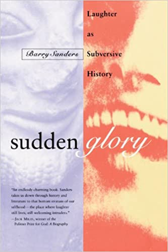 Book Sudden Glory: Laughter as Subversive History