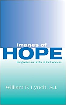 Book Images of Hope: Imagination as Healer of the Hopeless