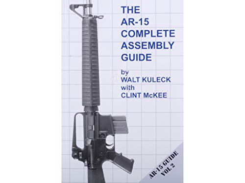 AR-15 Complete Assembly Guide (Best Ar 15 Light For The Money)
