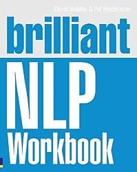 Brilliant NLP Workbook (Brilliant Business)