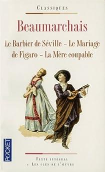 Beaumarchais. La Trilogie de Figaro. Le Barbier de Séville