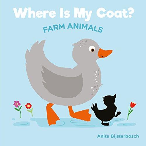 Where Is My Coat? Farm Animals Anita Coat