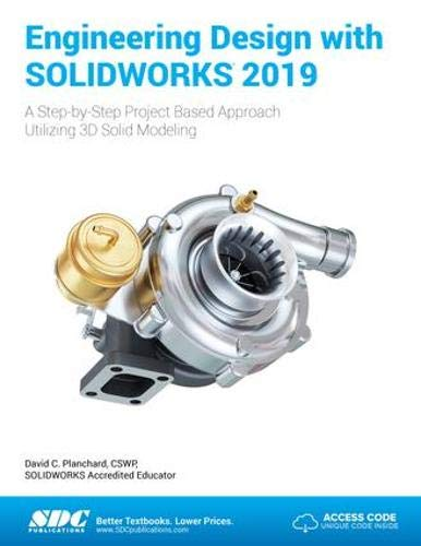 Engineering Design with SOLIDWORKS 2019