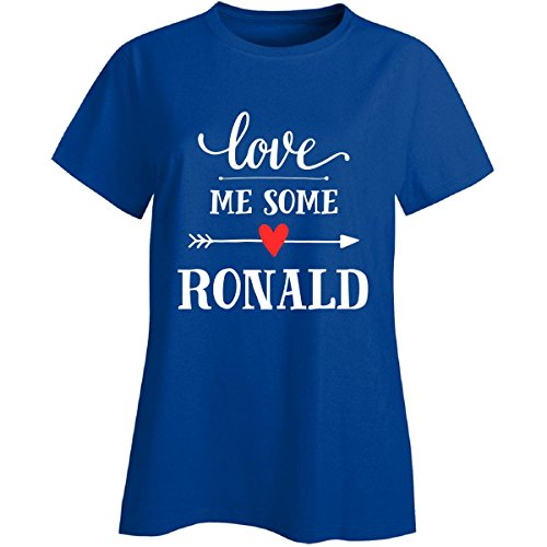 Love Me Some Ronald Cool Gift Ladies T Shirt Gifts And