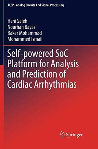 (Self-powered SoC Platform for Analysis and Prediction of Cardiac Arrhythmias (Analog Circuits and Signal Processing))