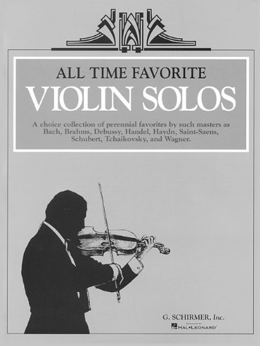 All Time Favorite Violin Solos: Violin and -