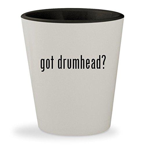 got drumhead? - White Outer & Black Inner Ceramic 1.5oz Shot Glass