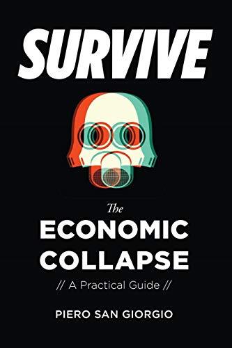 Survive--The Economic Collapse