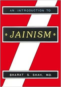 An Introduction To Jainism por Dr. Bharat S. Shah epub