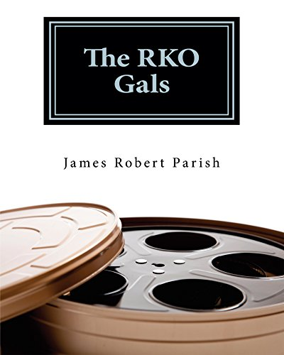 The RKO Gals (Encore Film Book Classics 1)