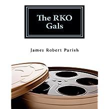 The RKO Gals (Encore Film Book Classics 1)
