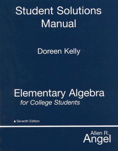 Student Solutions Manual for Elementary Algebra for College Students