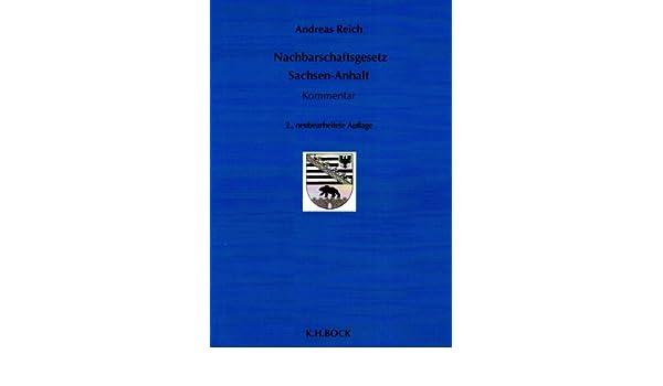 Nachbarschaftsgesetz Sachsen Anhalt Andreas Reich 9783867960243