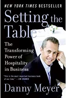 Setting the Table The Transforming Power of Hospitality in Business [ SETTING THE TABLE  sc 1 st  Amazon UK & Setting the Table: The Transforming Power of Hospitality in Business ...