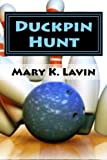 Duckpin Hunt, Mary Lavin, 1475251262