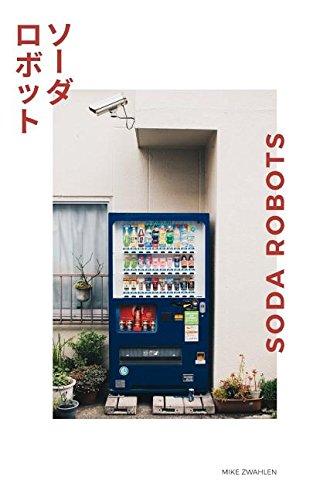 Soda Robots