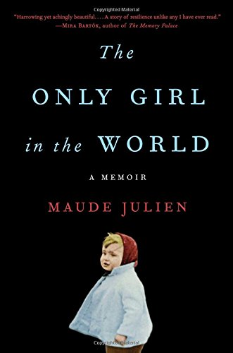 The Only Girl in the World: A Memoir cover