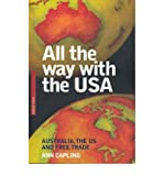 img - for All the Way with the USA: Australia, the US and Free Trade (Briefings) (Paperback) - Common book / textbook / text book