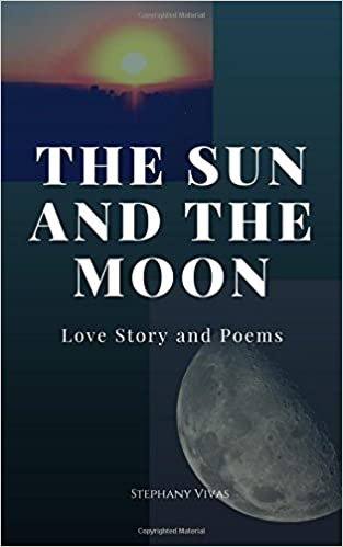 Amazoncom The Sun And Moon With Poems 9781984956545 Stephany