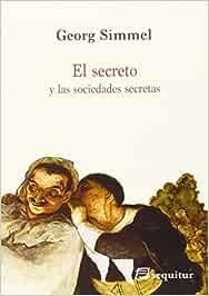 El Secreto Y Las Sociedades Secretas (CONTEMPORANEOS