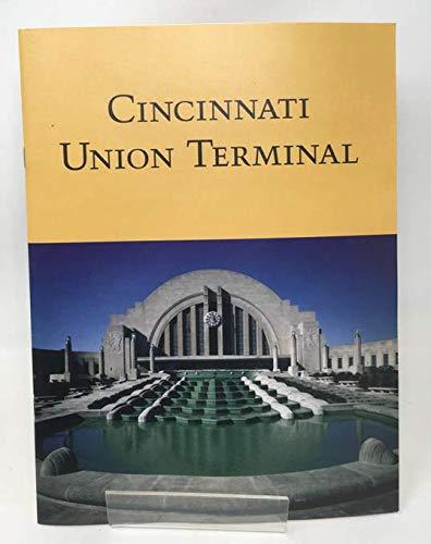 Cincinnati Union Terminal - Cincinnati Union Terminal / [by] Linda Bailey, Barbara Dawson, Ruby Rogers, Cincinnati Historical Society Library