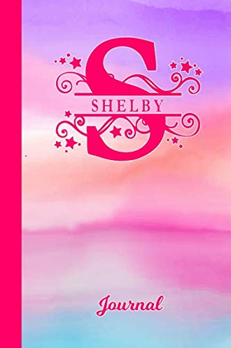 - Shelby Journal: Letter S Personalized First Name Diary & Writing Notebook | Pink Purple Blue Watercolor Cover | Daily Diaries for Journalists & ... Taking | Write about your Life & Interests