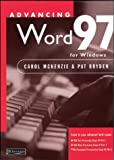 img - for Advancing Word 97 for Windows by McKenzie Carol Bryden Pat (1998-05-08) Paperback book / textbook / text book