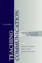 Teaching Communication: Theory, Research, and Methods (LEA's Communication)