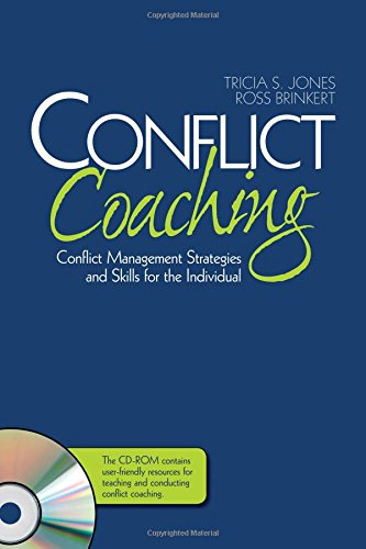 Conflict Coaching: Conflict Management Strategies and Skills for the Individual by Brand: SAGE Publications, Inc