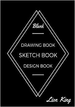 Blank, Drawing Book, Sketch Book: Design Book