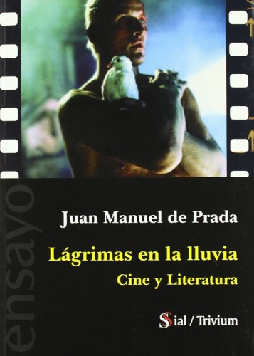 Lágrimas en la lluvia : cine y literatura
