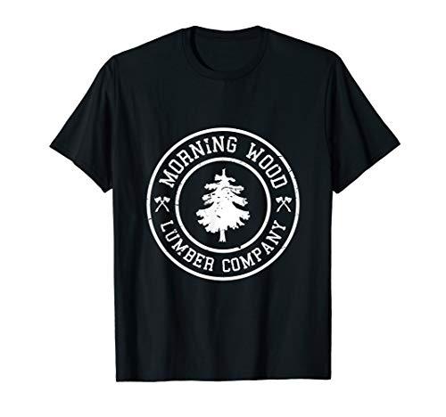 Mens Comical Morning Wood T-shirt Lumber Company Tee
