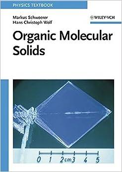 Organic Molecular Solids (Physics Textbook)
