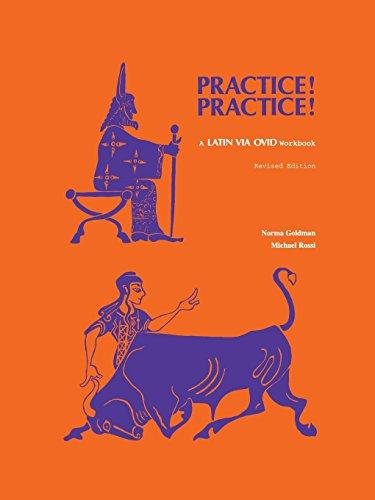 Practice! Practice!: A Latin via Ovid Workbook