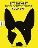 BitterSweet: Die Bilderwelten des Noma Bar