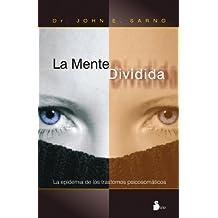 La Mente Dividida = The Divided Mind