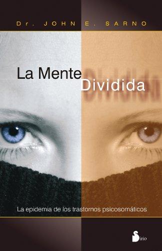 La mente dividida (Spanish Edition)