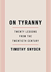 #1New York TimesBestseller •A historian of fascism offers a guide for surviving and resisting America's turn towards authoritarianism.The Founding Fathers tried to protect us from the threat they knew, the tyranny that overcame ancient dem...