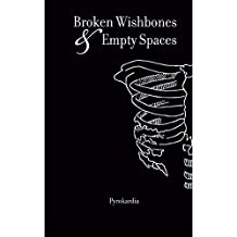 Broken Wishbones and Empty Spaces